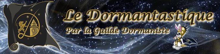 Le Dormantastique