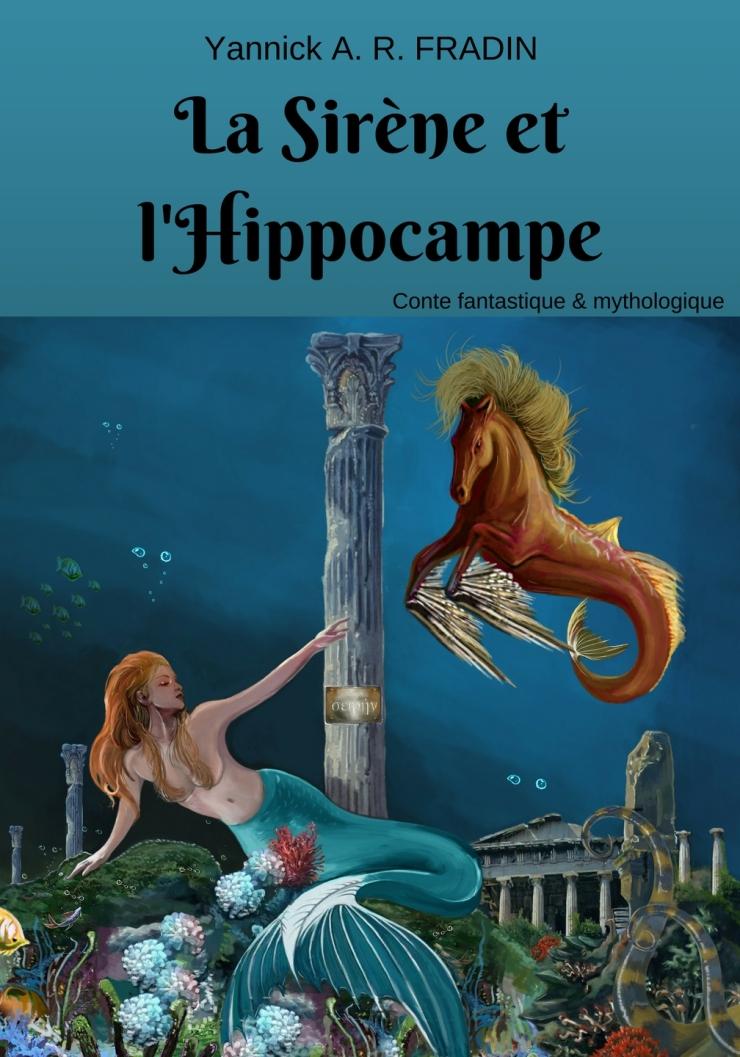 Publications de Yannick La-sirc3a8ne-et-lhippocampe-a5-aagrafc3a9-face-avant