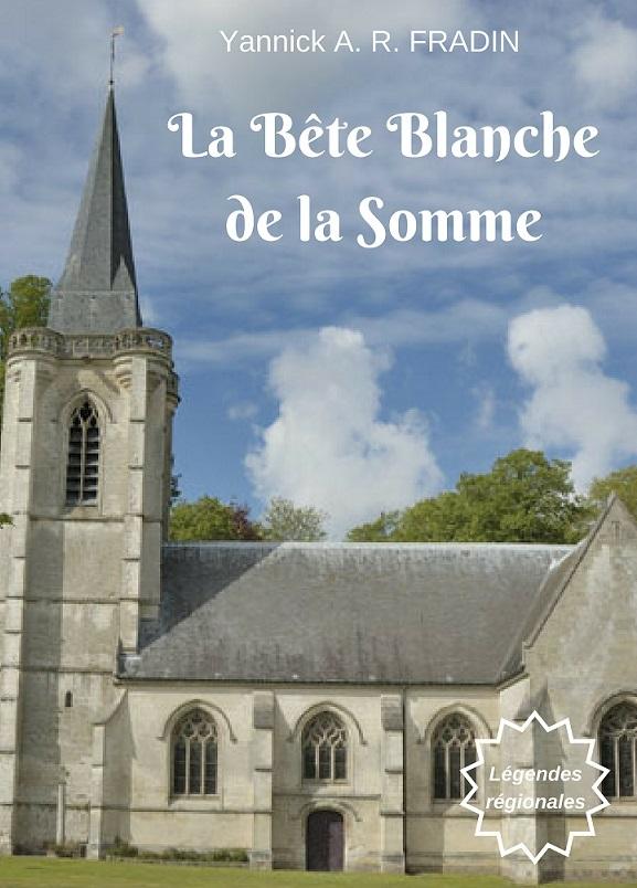 La Bête Blanche de la Somme - ebook