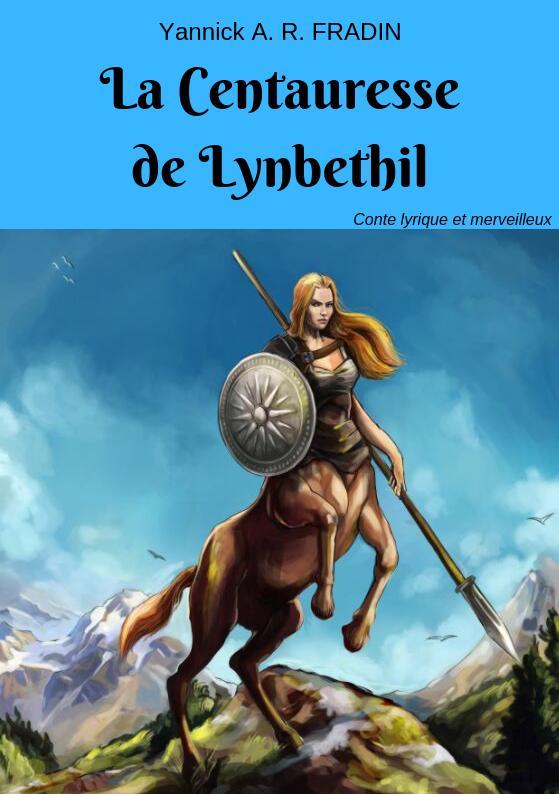 La Centauresse de Lynbethil - face avant
